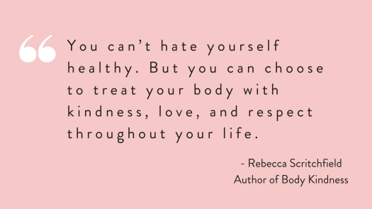 bodykindnessquote